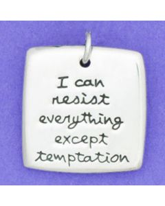 "Sterling Silver Pendant: Square ""I can resist everything except temptation"""