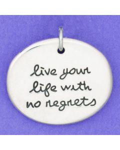 "Sterling Silver Pendant: Oval ""live your life with no regrets"""