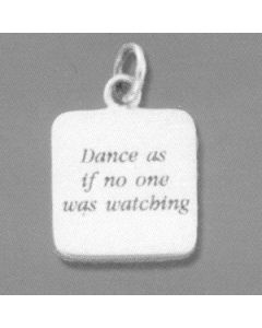 "Sterling Silver Disc W/ ""Dance As If No One Was Watching"" Charm"